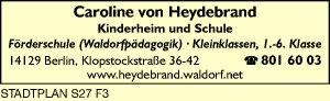 Caroline von Heydebrand - Kinderheim und Schule